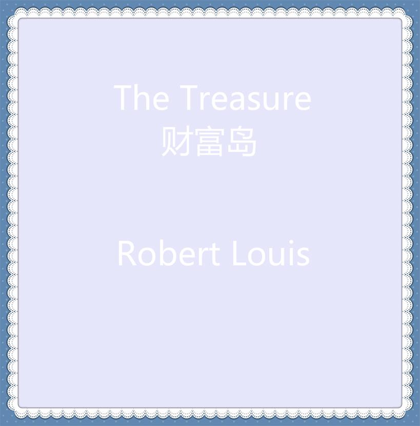 The Treasure 财富岛