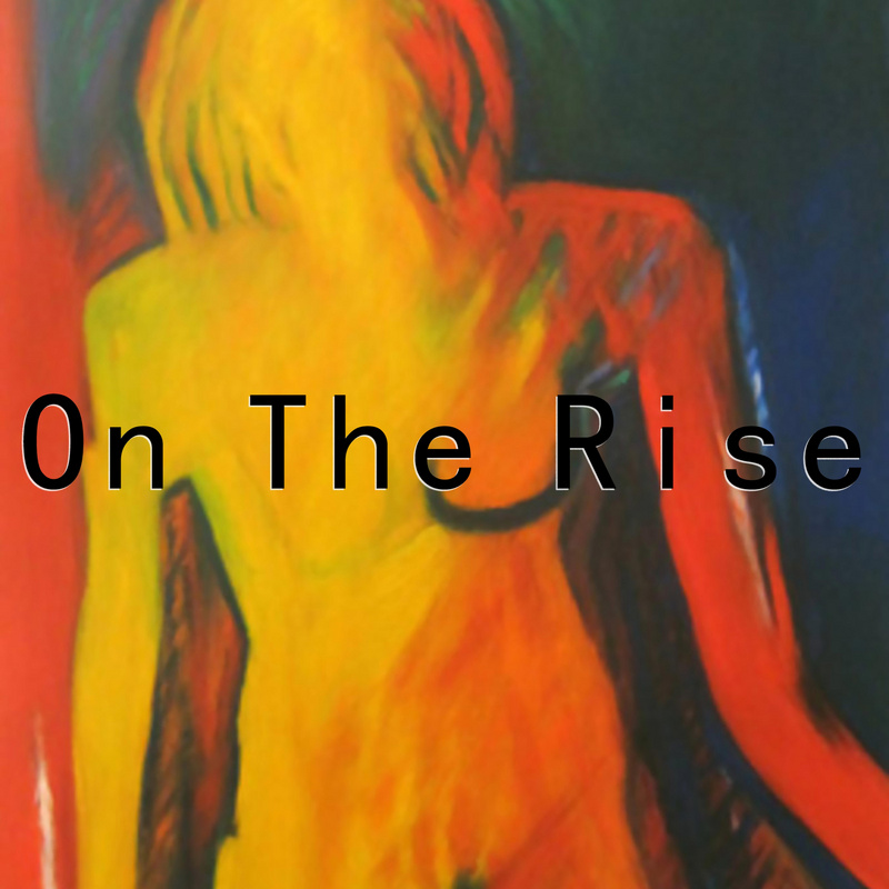 On The Rise